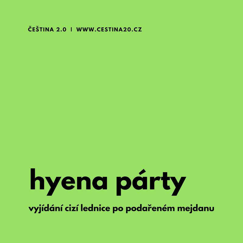 Hyena párty: vyjídání cizí ledničky po podařeném mejdanu